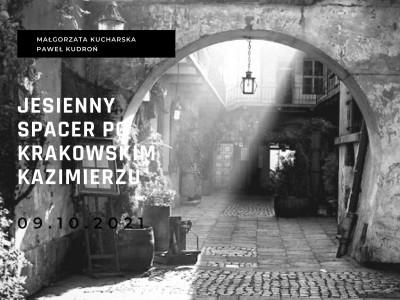 Spacer po krakowskim Kazimierzu